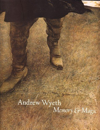 9781932543056: Andrew Wyeth : Memory and Magic