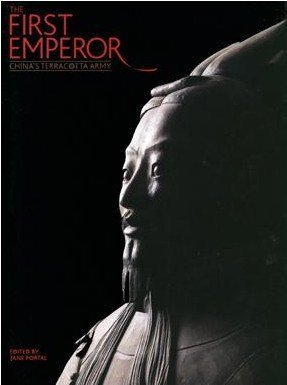 9781932543261: The First Emperor: China's Terracotta Army