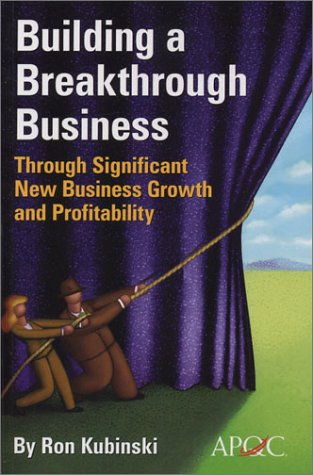 9781932546057: Building a Breakthrough Business Through Significant New Business Growth and Profitability