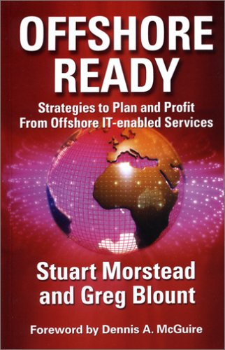 9781932546248: Offshore Ready: Strategies to Plan and Profit from Offshore IT-Enabled Services, Second Edition