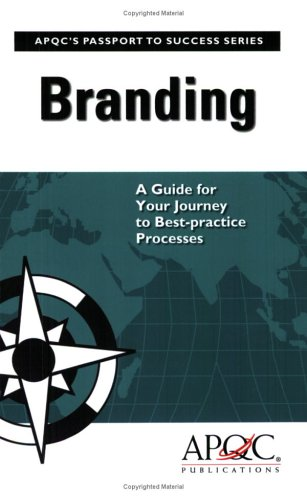 9781932546477: Branding: A Guide for Your Journey to Best-practice Processes