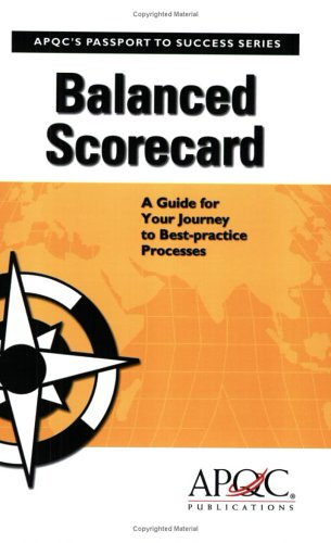 9781932546491: Balanced Scorecard: A Guide for Your Journey to Best-practice Processes