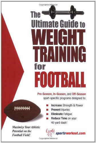 9781932549119: The Ultimate Guide to Weight Training for Football (The Ultimate Guide to Weight Training for Sports, 12)