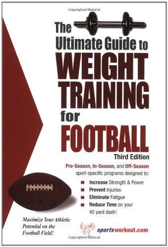 9781932549324: Ultimate Guide to Weight Training for Football