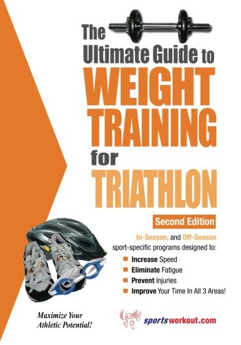 Ultimate Guide to Weight Training for Triathlon: Price, Robert G.