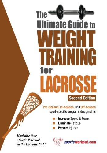 9781932549423: Ultimate Guide to Weight Training for Lacrosse