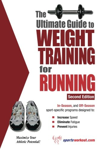 9781932549430: The Ultimate Guide to Weight Training for Running