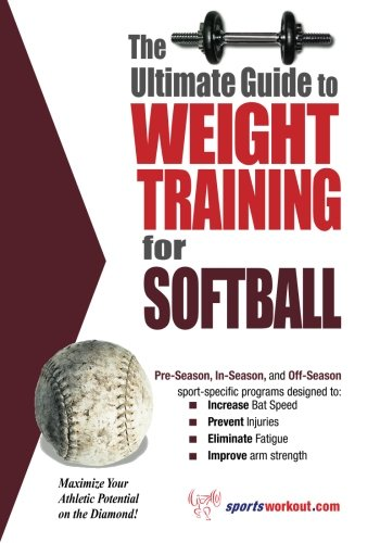 Ultimate Guide to Weight Training for Softball: Price, Rob
