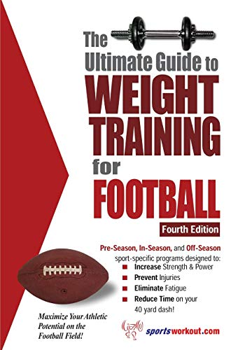 9781932549508: The Ultimate Guide to Weight Training for Football