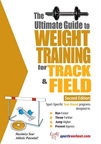 9781932549553: Ultimate Guide to Weight Training for Track & Field
