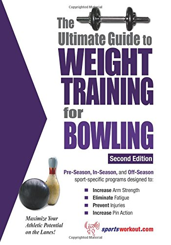 9781932549584: Ultimate Guide to Weight Training for Bowling