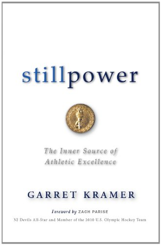 9781932549652: Stillpower: The Inner Source of Athletic Excellence