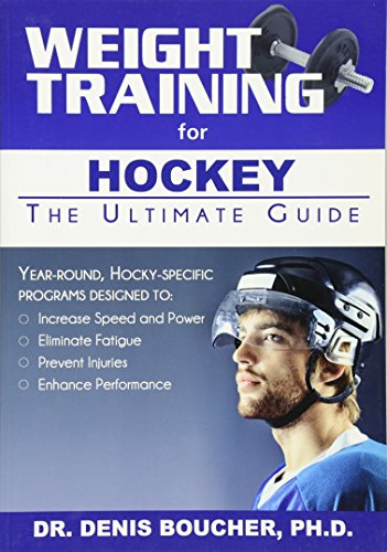 9781932549829: Weight Training for Hockey: The Ultimate Guide