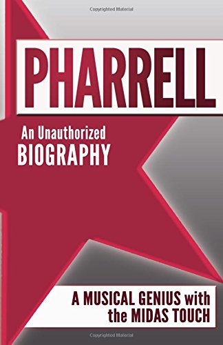 9781932549997: Pharrell: An Unauthorized Biography