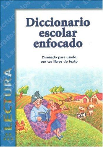 Diccionario Escolar Enfocado: Lectura, Grados 2 y: Editor-Jaime Palacios; Editor-Alba