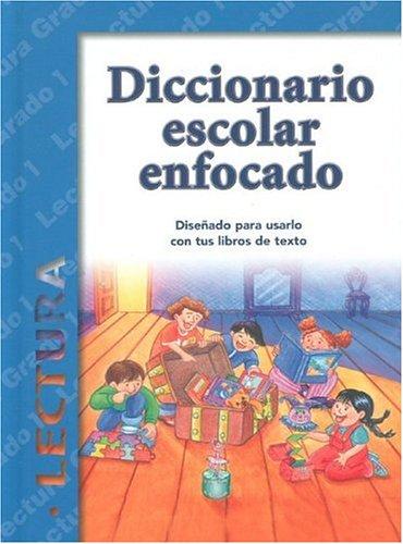 Diccionario Escolar Enfocado: Lectura: Grado 1 (Spanish