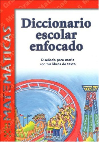 9781932554045: Diccionario Escolar Enfocado / in Focus School Dictionary: Matematicas / Mathematics (Spanish Edition)