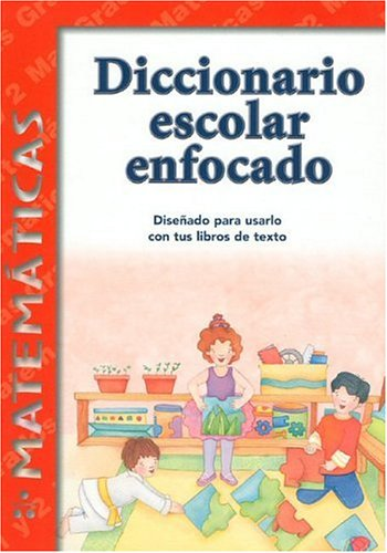 9781932554069: Diccionario Escolar Enfocado / in Focus School Dictionary: Matematicas / Mathematics (Spanish Edition)