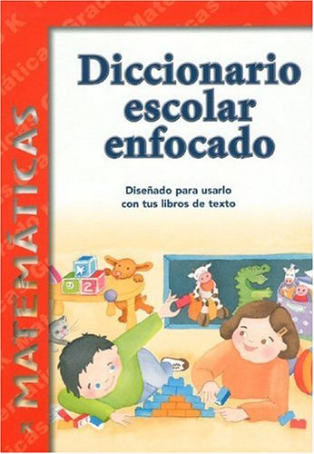 9781932554076: Diccionario Escolar Enfocado / in Focus School Dictionary: Matematicas / Mathematics (Spanish Edition)