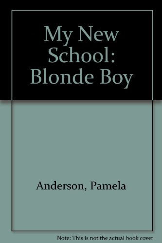 9781932555059: My New School: Blonde Boy