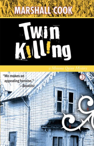 9781932557329: Twin Killing (Monona Quinn Mysteries)