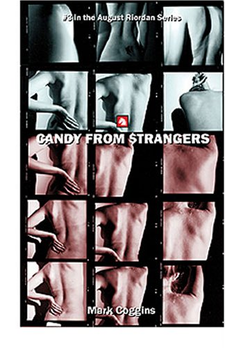 9781932557589: Candy from Strangers (August Riordan Mysteries)