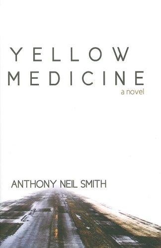 9781932557701: Yellow Medicine