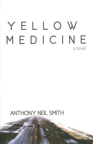 9781932557718: Yellow Medicine