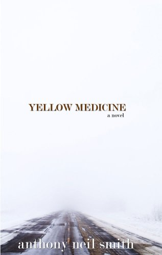 9781932557725: Yellow Medicine