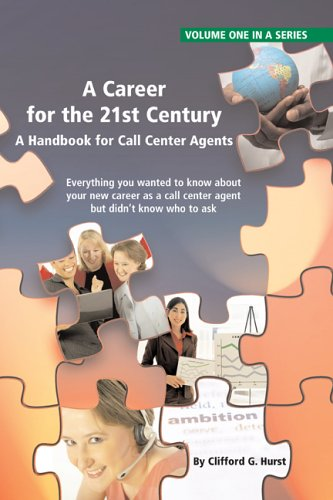 9781932558074: A Career for the 21st Century (Call Center Agent Handbook) (Call Center Agent Handbook)