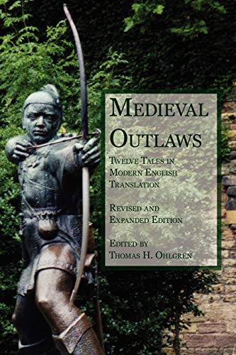 9781932559620: Medieval Outlaws: Twelve Tales in Modern English Translation