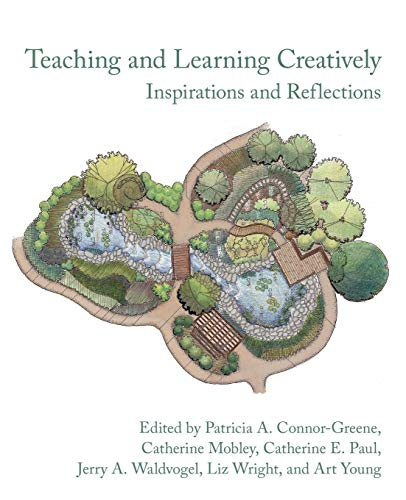 9781932559828: Teaching and Learning Creatively: Inspirations and Reflections