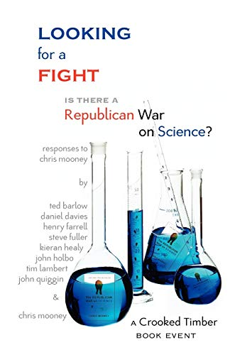 9781932559910: Looking for a Fight: Is There a Republican War on Science? (Glassbead Books)