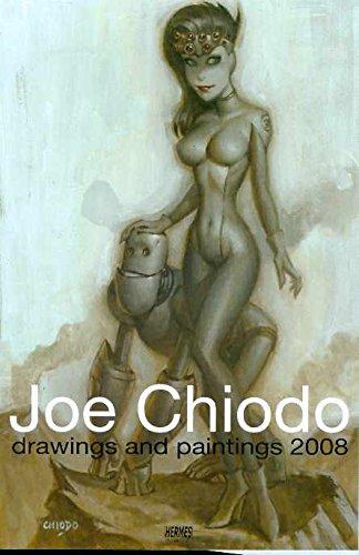 9781932563061: Joe Chiodo Drawings And Paintings 2008