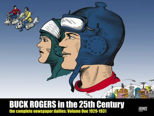 9781932563191: Buck Rogers In The 25th Century: The Complete Newspaper Dailies Volume 1