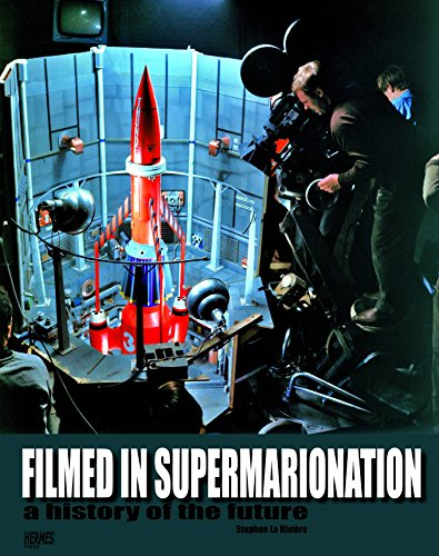 9781932563238: Filmed In Supermarionation: A History Of The Future