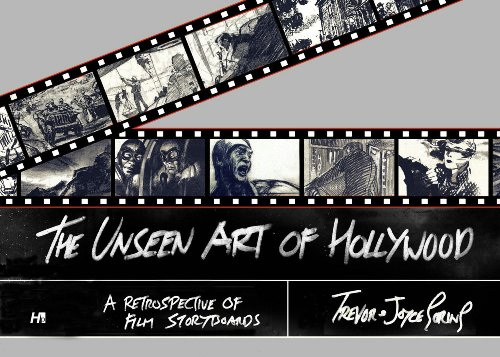 9781932563375: The Unseen Art Of Hollywood: A Retrospective Of Film Storyboards