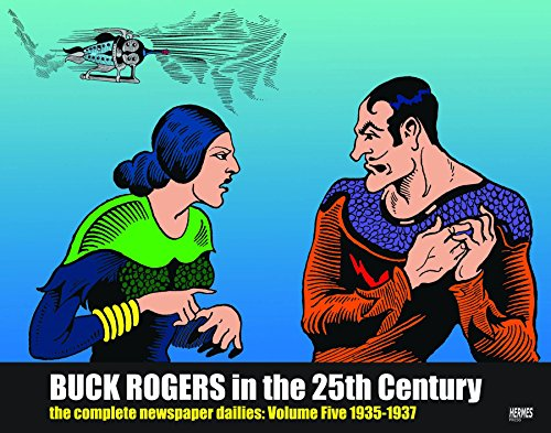 Buck Rogers in the 25th Century; The Complete newspaper dailies: Volume Five 1935-1936