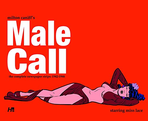 Milton Caniff's Male Call: Caniff, Milton