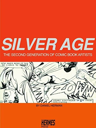 9781932563641: Silver Age: The Second Generation of Comic Artists