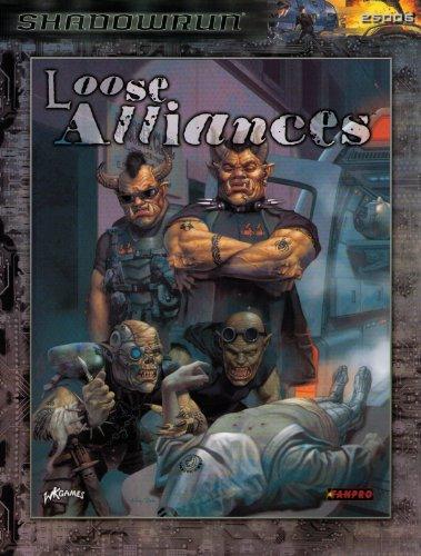 9781932564440: Shadowrun: Loose Alliances (FPR25006)