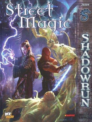 9781932564679: Shadowrun: Street Magic (FPR26004)