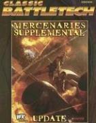 9781932564747: Mercenaries Supplemental Update (Classic Battletech)