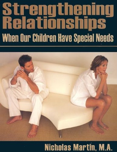 9781932565102: Strengthening Relationships: When Our Children Have Special Needs