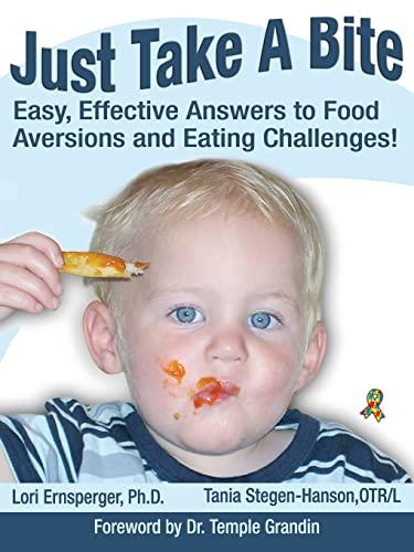 Just Take a Bite : Easy, Effective: Lori Ernsperger; Tania