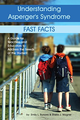 9781932565157: Understanding Asperger's Syndrome: Fast Facts: A Guide for Teachers and Educators to Address the Needs of the Student