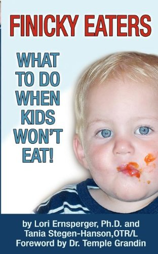 9781932565287: Finicky Eaters: What to Do When Kids Won't Eat