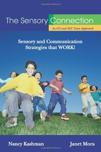 The Sensory Connection: An OT and SLP