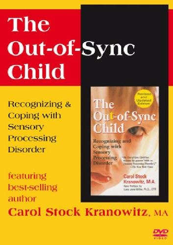 Out-of-sync Child: Recognizing & Coping With Sensory Processing Disorder: Kranowitz, Carol ...
