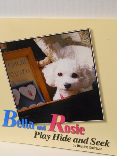 9781932570113: Bella and Rosie Play Hide and Seek